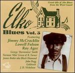 Elko Blues, Vol. 3