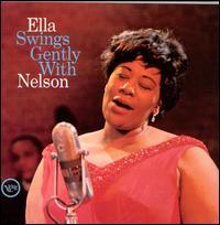 Ella Swings Gently with Nelson - Ella Fitzgerald