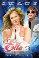 Elle: A Modern Cinderella Tale - John Dunson; Sean Dunson