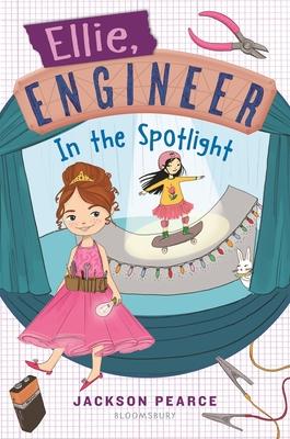 Ellie, Engineer: In the Spotlight - Pearce, Jackson