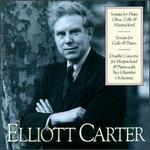 Elliott Carter: Sonata for Flute, Oboe, Cello & Harpsichord; Sonata for Cello & Piano; Double Concerto for Harpsichor
