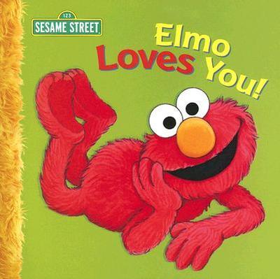 Elmo Loves You! - Albee, Sarah