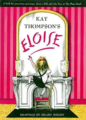 Eloise: A Book for Precocious Grown Ups - Thompson, Kay