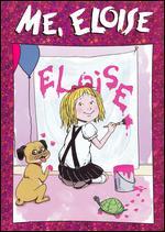 Eloise: Me, Eloise - Wes Archer