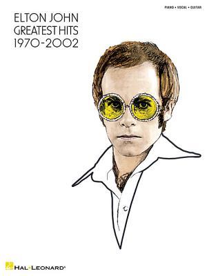 Elton John - Greatest Hits 1970-2002 - John, Elton, Sir