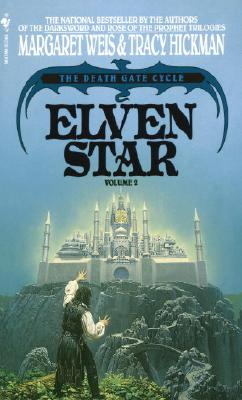 Elven Star: The Death Gate Cycle, Volume 2 - Weis, Margaret, and Hickman, Tracy