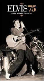 Elvis 75: Good Rockin' Tonight