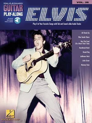 Elvis Presley: Guitar Play-Along Volume 26 - Presley, Elvis