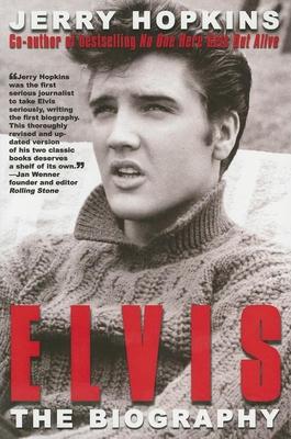Elvis: The Biography - Hopkins, Jerry