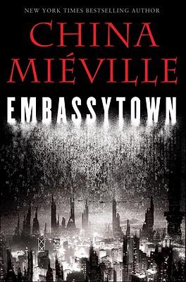 Embassytown - Mieville, China