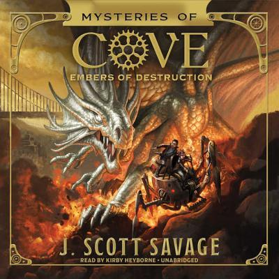 Embers of Destruction - Savage, J Scott