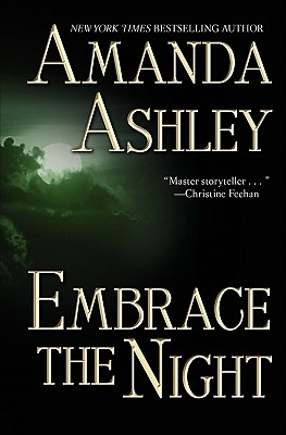 Embrace the Night - Ashley, Amanda