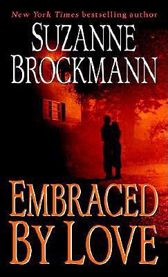 Embraced by Love - Brockmann, Suzanne