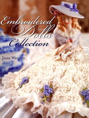 Embroidered Dolls Collection - Watters, Joan