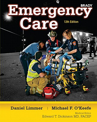 Emergency Care, Hardcover Edition - Limmer, Daniel J., and O'Keefe, Michael F., and Grant, Harvey D.