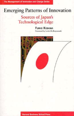 Emerging Patterns of Innovation: Sources of Japan's Technological Edge - Kodama, Fumio, and Branscomb, Lewis M (Foreword by)