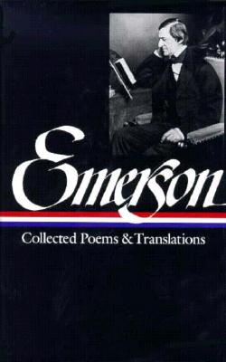 Emerson: Collected Poems and Translations - Emerson, Ralph Waldo, and Kane, Paul (Editor), and Bloom, Harold (Editor)