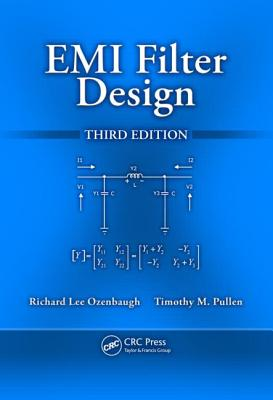 EMI Filter Design - Ozenbaugh, Richard Lee, and Pullen, Timothy M