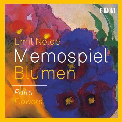 Emil Nolde: Memospiel Blumen / Pairs Flowers - Nolde, Emil (Artist), and Ring, Christian (Editor)