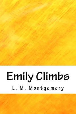 Emily Climbs - Montgomery, L M