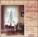 Emily Dickinson in Song: Dwell in Possibility