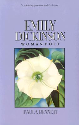 Emily Dickinson, Woman Poet - Bennett, Paula