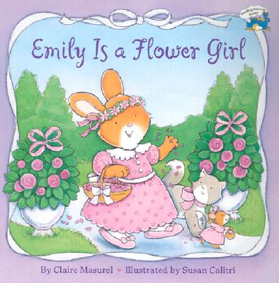 Emily Is a Flower Girl - Masurel, Claire