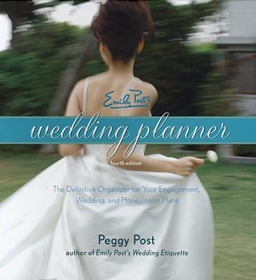 Emily Post's Wedding Planner - Post, Peggy