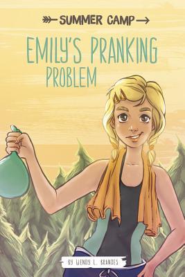 Emily's Pranking Problem - Brandes, Wendy L