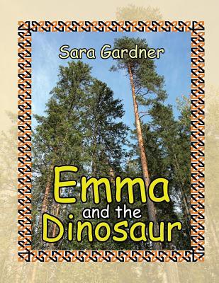 Emma and the Dinosaur - Gardner, Sara