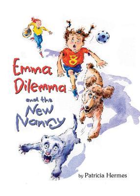 Emma Dilemma and the New Nanny - Hermes, Patricia