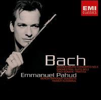 Emmanuel Pahud Plays Bach - Berliner Barock Solisten; Christine Schornsheim (harpsichord); Emmanuel Pahud (flute); Georg Faust (cello);...