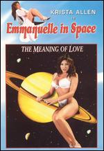 Emmanuelle in Space: The Meaning of Love -
