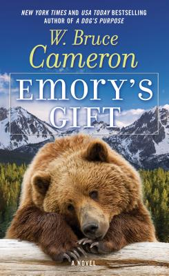 Emory's Gift - Cameron, W Bruce