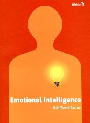 Emotional Intelligence - Andrews, Linda Wasmer