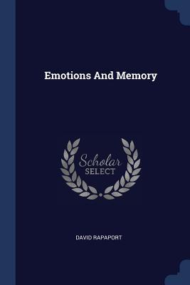 Emotions and Memory - Rapaport, David