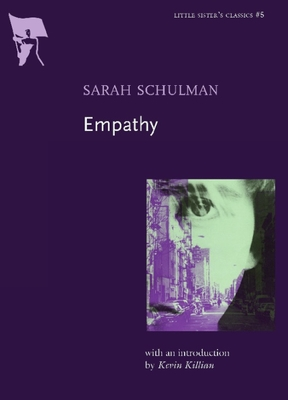 Empathy - Schulman, Sarah, and Killian, Kevin (Introduction by)