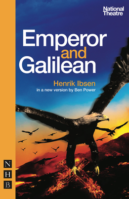 Emperor and Galilean - Ibsen, Henrik, and Power, Ben (Translated by)
