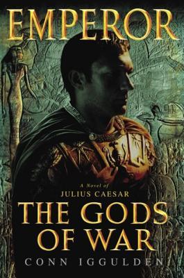 Emperor the Gods of War - Iggulden, Conn