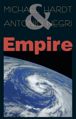 Empire - Hardt, Michael, Professor, and Negri, Antonio