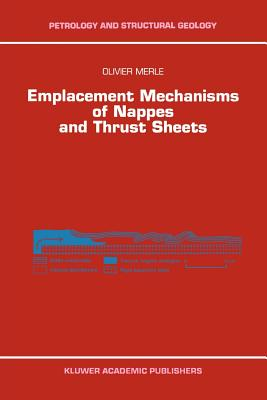 Emplacement Mechanisms of Nappes and Thrust Sheets - Merle, Olivier