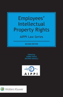 Employees' Intellectual Property Rights - Wolk, Sanna, and Szkalej, Kacper