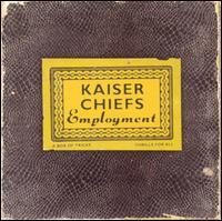 Employment [Bonus CD] - Kaiser Chiefs