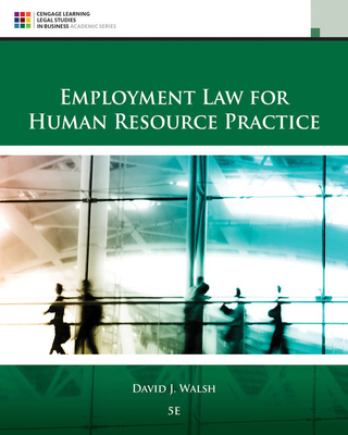Employment Law for Human Resource Practice - Walsh, David