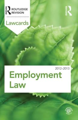 Employment Lawcards 2012-2013 - Routledge