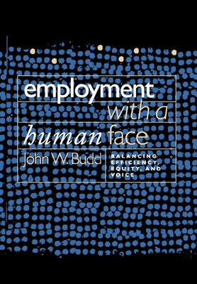 Employment with a Human Face - Budd, John W