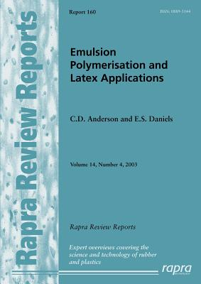 Emulsion Polymerisation and Latex Applications - Anderson, C D, and Daniels, E S