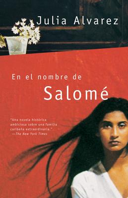 En el Nombre de Salome - Alvarez, Julia