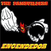 Encendedor - The Dambuilders