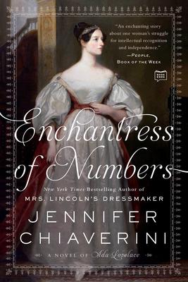 Enchantress Of Numbers: A Novel of Ada Lovelace - Chiaverini, Jennifer